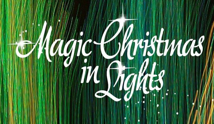 MAGIC CHRISTMAS IN LIGHTS